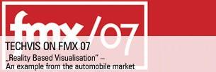 Techvis on FMX 07